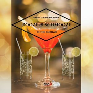 AishLIT Booze & Schmooze In The Sukkah Flyer - Aish LA Website