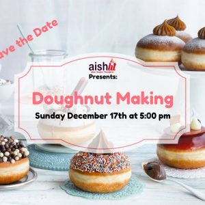 AishLIT Doughnut Makeing Flyer - Aish LA Website