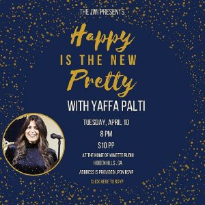 "JWI ""Happy Is The New Pretty"" with Yaffa Palti - Aish LA Website"