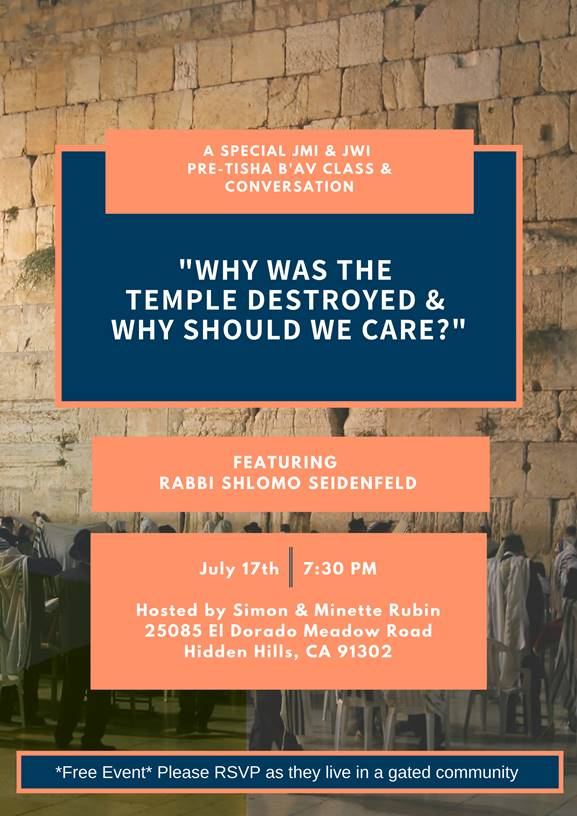 "JWI ""Why Was The Temple Destroyed"" with Rabbi Shlomo Seidenfeld - Aish LA Website"