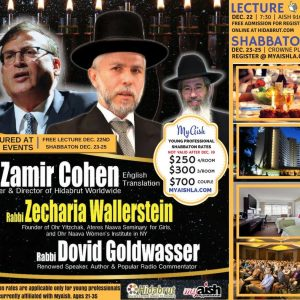 MyAish Lecture and Shabbaton With Rabbi Wallerstein and Rabbi Zamir Cohen - Aish LA Website