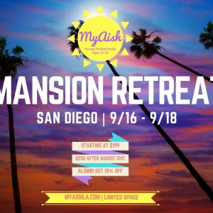 MyAish San Diego Mension Rtreat - Aish LA Website
