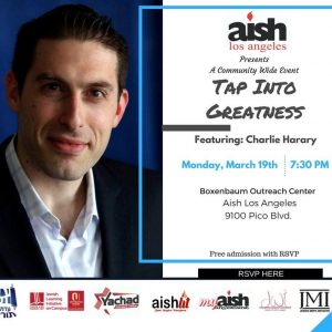 MyAish Tap Into Greatness With Charlie Harary - Aish LA Website