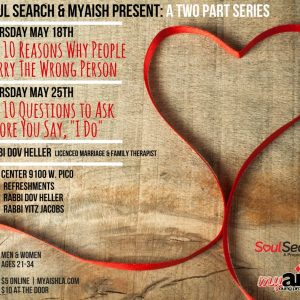"""MyAish The """"10 Reasons Why"""" Dating Series - Aish LA Website"""