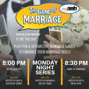 MyAish The Game Of Marriage - Aish LA Website