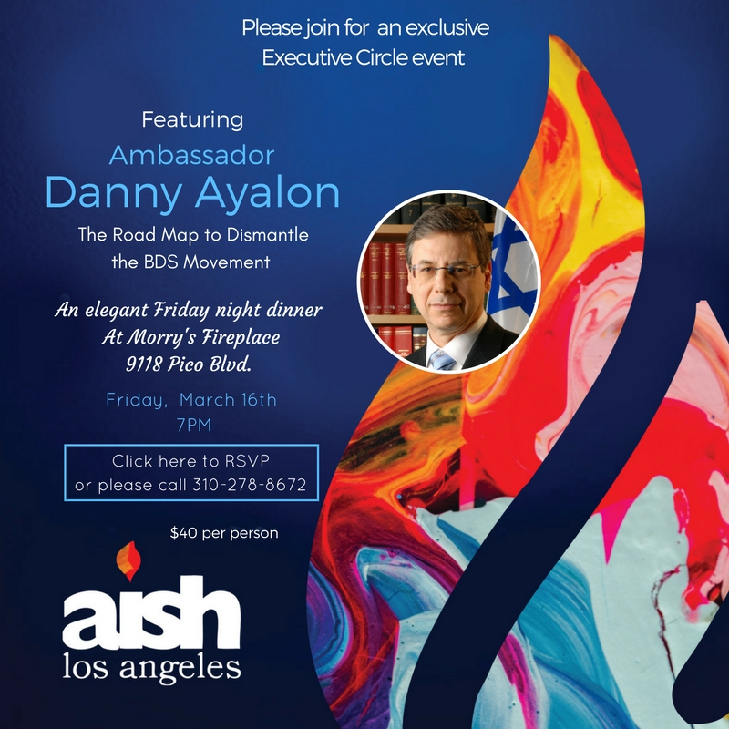 Executive Learning Events Ambassador Danny Ayalon - Aish LA Website