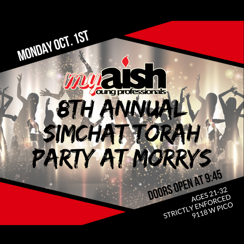 MyAish 8th Annual Simchat Torah Party At Morrys - Aish LA Website