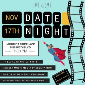 JMI and JWI Date Night - Aish LA Website