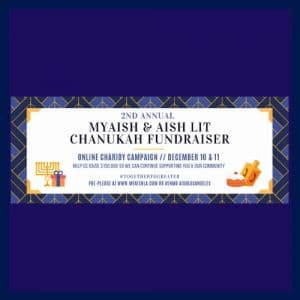 MyAish Chanukah Charidy Event - Aish LA Website