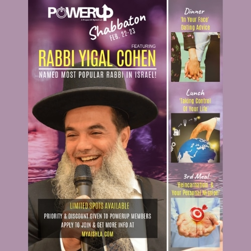 MyAish PowerUP Shabbaton with Rabbi Yigal Cohen - Aish LA Website