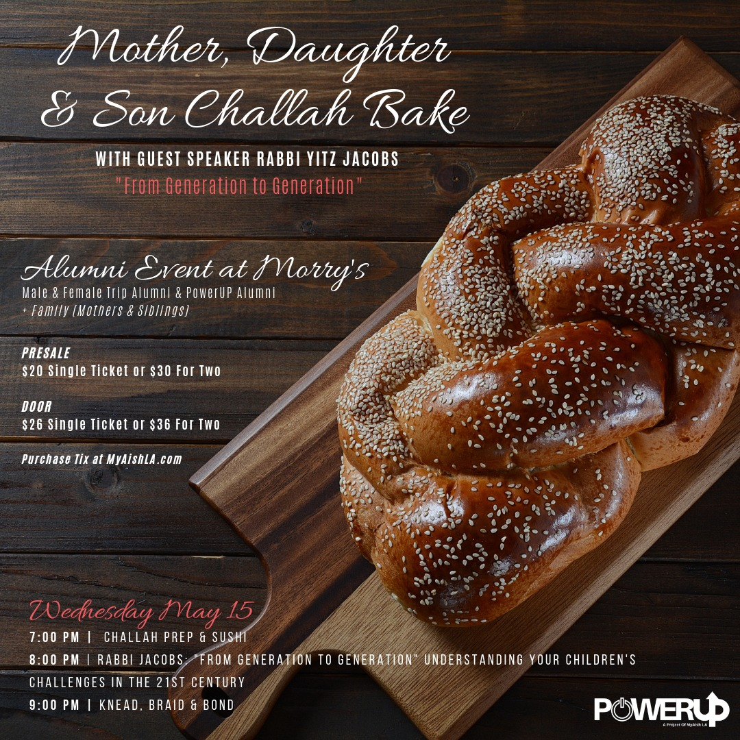 MyAish Mother, Daughter, and Son Challah Bake - Aish LA Website