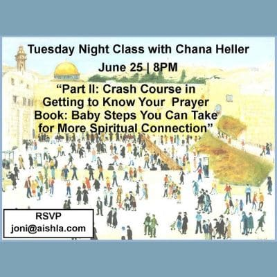 JWI Tuesday Class, June 25 - Aish LA Website