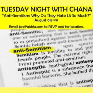 JWI Tuesday Night with Chana, August 6th - Aish LA Website