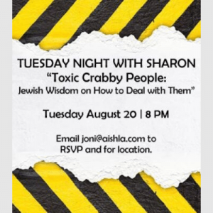 JWI Tuesday Night with Sharon, August 20th - Aish LA Website