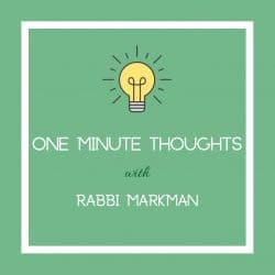 One Minute Thoughts with Rabbi Markman Cover - Aish LA copy