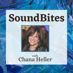 SoundBites with Chana Heller - Aish LA Websitw