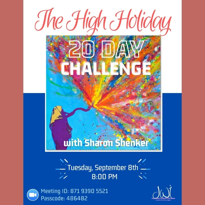 The High Holiday 20 Day Challange JWI - Aish LA Website