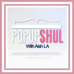Popup Shul with Aish LA