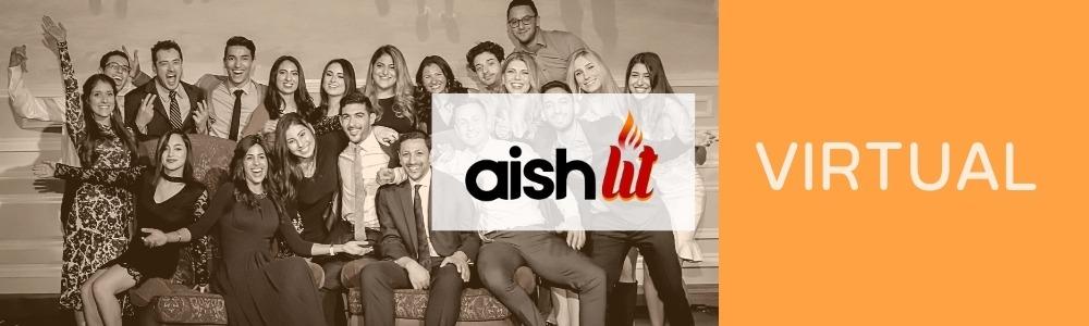 Aish LA Online, Now Virtual - AishLIT