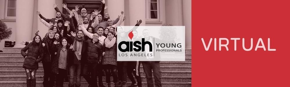 Aish LA Online, Now Virtual - MyAish