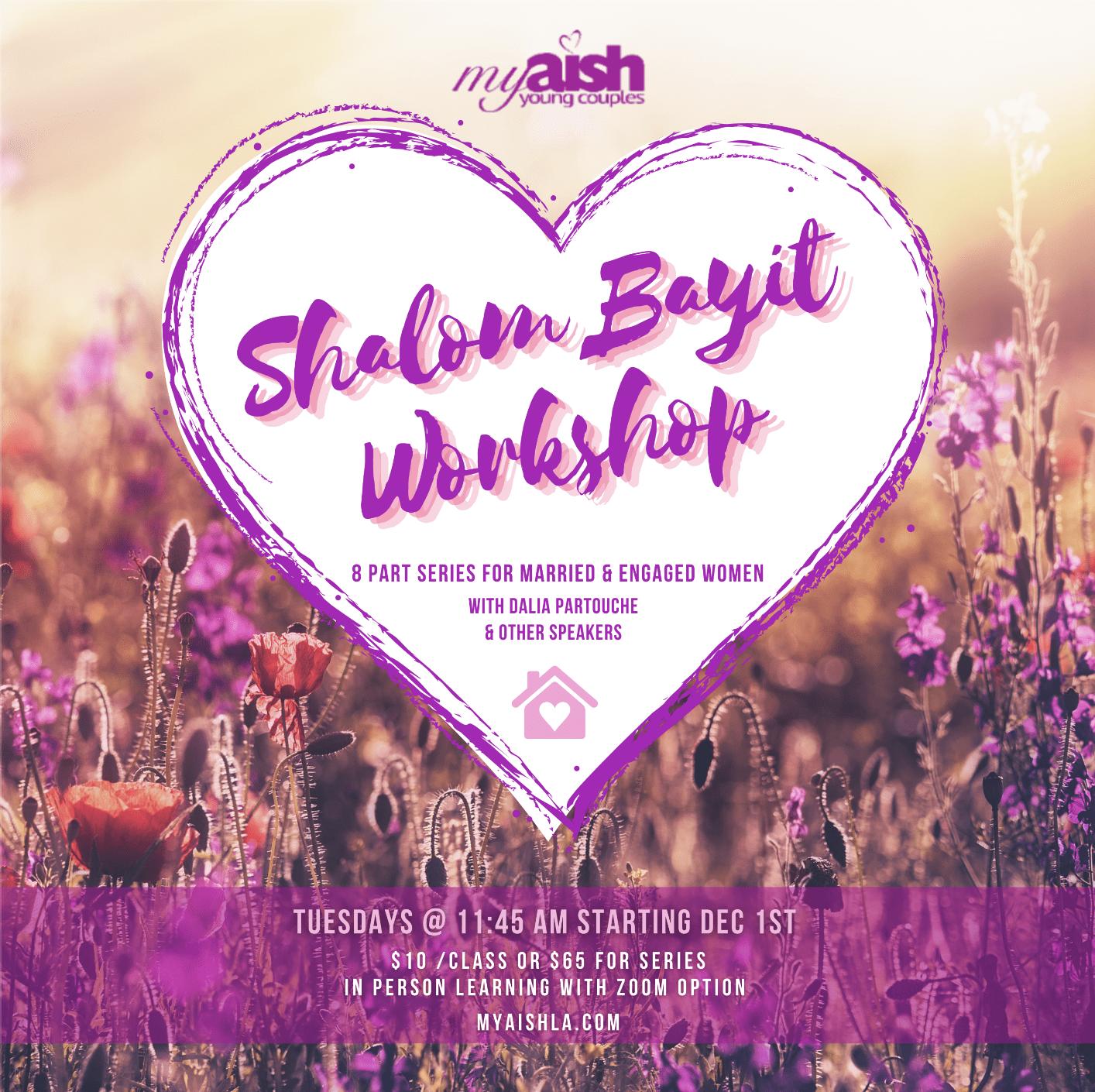 Shalom Bayit Workshop with Dalia